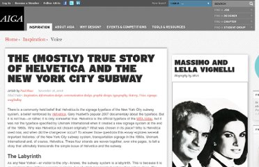 http://www.aiga.org/content.cfm/the-mostly-true-story-of-helvetica-and-the-new-york-city-subway