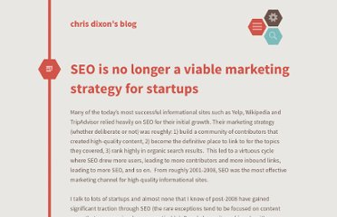 http://cdixon.org/2011/03/05/seo-is-no-longer-a-viable-marketing-strategy-for-startups/