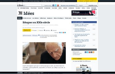 http://www.lemonde.fr/idees/article/2011/03/05/eduquer-au-xxie-siecle_1488298_3232.html#xtor=AL-32280258