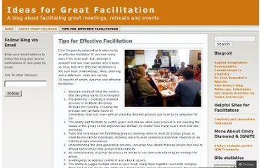 http://ideafacilitators.wordpress.com/tips-for-effective-facilitation/