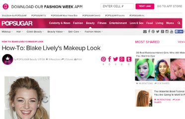 http://www.bellasugar.com/How--Blake-Livelys-Makeup-Look-945779