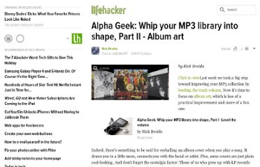 http://lifehacker.com/231476/alpha-geek-whip-your-mp3-library-into-shape-part-ii-+-album-art
