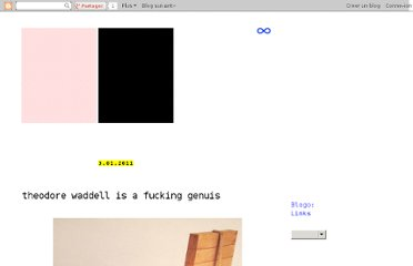 http://mondo-blogo.blogspot.com/2011/03/theodore-waddell-is-fucking-genuis.html#comment-form