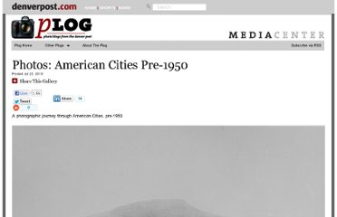 http://blogs.denverpost.com/captured/2010/07/22/from-the-archive-american-cities-pre-1950/2360/