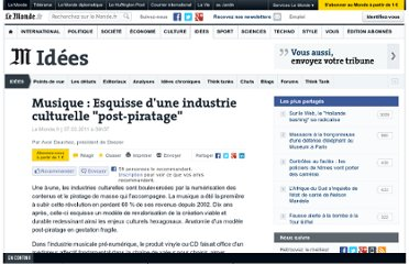 http://www.lemonde.fr/idees/article/2011/03/07/musique-esquisse-d-une-industrie-culturelle-post-piratage_1488698_3232.html