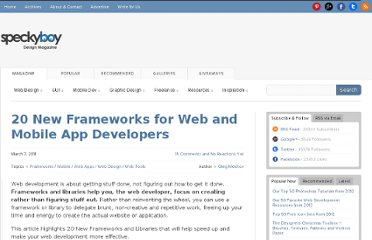 http://speckyboy.com/2011/03/07/20-new-frameworks-for-web-and-mobile-app-developers/