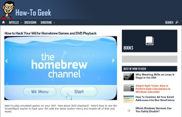 http://www.howtogeek.com/howto/30564/how-to-hack-your-wii-for-homebrew-games-and-dvd-playback/