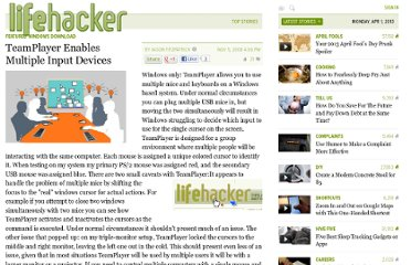 http://lifehacker.com/5080196/teamplayer-enables-multiple-input-devices