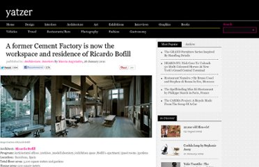 http://www.yatzer.com/A-former-Cement-Factory-is-now-the-workspace-and-residence-of-Ricardo-Bofill