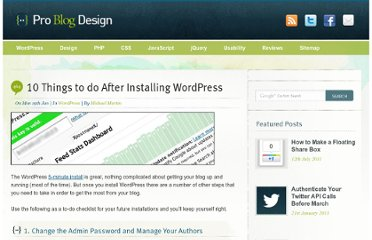 http://www.problogdesign.com/wordpress/10-things-to-do-after-installing-wordpress/