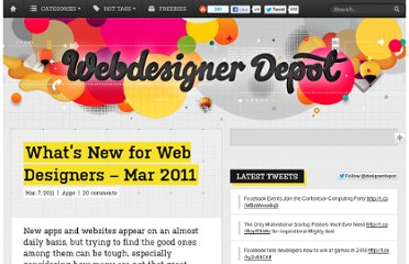 http://www.webdesignerdepot.com/2011/03/whats-new-for-web-designers-mar-2011/
