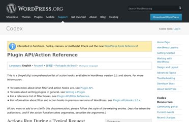 http://codex.wordpress.org/Plugin_API/Action_Reference