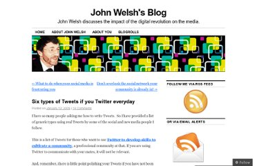 http://johnwelsh.wordpress.com/2009/01/12/six-types-of-tweets-to-twitter-on-a-daily-basis/
