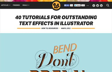 http://www.webdesignerdepot.com/2011/03/40-tutorials-for-outstanding-text-effects-in-illustrator/