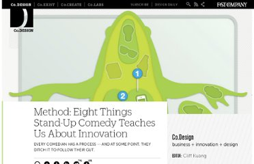 http://www.fastcodesign.com/1663337/method-eight-things-stand-up-comedy-teaches-us-about-innovation