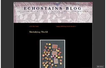 http://echostains.wordpress.com/2010/02/12/shrinking-world/
