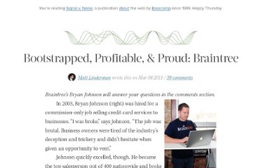 http://37signals.com/svn/posts/2800-bootstrapped-profitable-proud-braintree