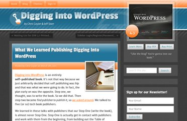 http://digwp.com/2011/03/what-we-learned-publishing-digging-into-wordpress/