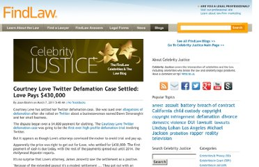 http://blogs.findlaw.com/celebrity_justice/2011/03/courtney-love-twitter-defamation-case-settled-love-pays-430000.html