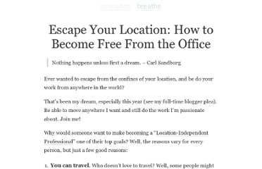 http://zenhabits.net/escape-your-location-how-to-become-free-from-the-office/