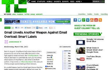 http://techcrunch.com/2011/03/09/gmail-unveils-another-weapon-against-email-overload-smart-labels/