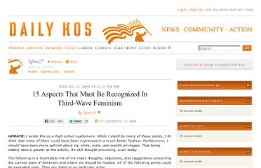 http://www.dailykos.com/story/2009/07/22/754129/-15-Aspects-That-Must-Be-Recognized-In-Third-Wave-Feminism