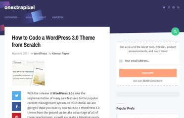 http://www.onextrapixel.com/2011/03/08/how-to-code-a-wordpress-3-0-theme-from-scratch/