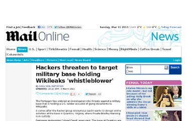 http://www.dailymail.co.uk/news/article-1364624/Hackers-threat-base-holding-Bradley-Manning.html