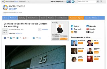 http://socialmediatoday.com/dannybrown/245131/25-ways-use-web-find-content-your-blog