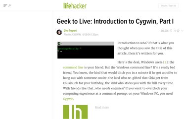 http://lifehacker.com/179514/geek-to-live--introduction-to-cygwin-part-i
