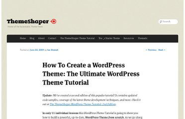 http://themeshaper.com/2009/06/22/wordpress-themes-templates-tutorial/