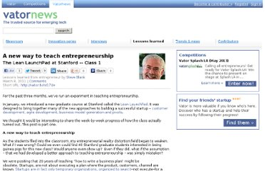 http://vator.tv/news/2011-03-08-a-new-way-to-teach-entrepreneurship