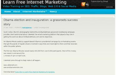http://www.learnfreeinternetmarketing.com/obama-election-and-inauguration-a-grassroots-success-story/
