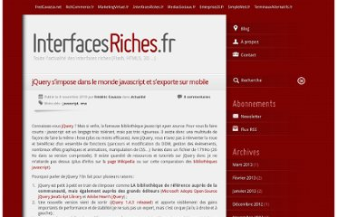 http://www.interfacesriches.fr/2010/11/08/jquery-simpose-dans-le-monde-javascript-et-sexporte-sur-mobile/