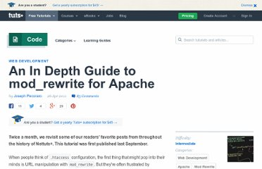http://net.tutsplus.com/tutorials/other/a-deeper-look-at-mod_rewrite-for-apache/
