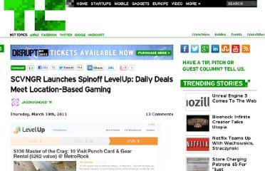 http://techcrunch.com/2011/03/10/scvngr-launches-spinoff-levelup-daily-deals-meet-location-based-gaming/