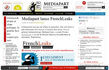 http://www.mediapart.fr/journal/france/100311/mediapart-lance-frenchleaks?page_article=3