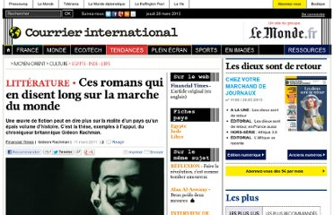 http://www.courrierinternational.com/article/2011/03/11/ces-romans-qui-en-disent-long-sur-la-marche-du-monde