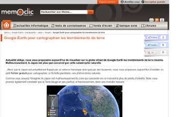 http://www.memoclic.com/618-google-earth/14044-tremblements-de-terre-google-earth.html