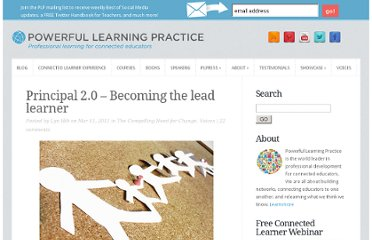 http://plpnetwork.com/2011/03/11/principal-2-0-becoming-the-lead-learner/