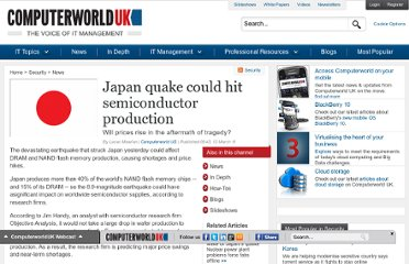 http://www.computerworlduk.com/news/security/3264768/japan-quake-could-hit-semiconductor-production/?olo=rss