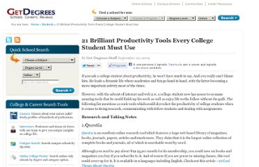 http://www.getdegrees.com/students/21-brilliant-productivity-tools-every-college-student-must-use/