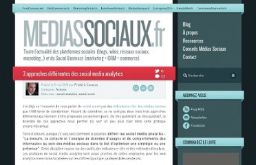 http://www.mediassociaux.fr/2010/05/05/3-approches-differentes-des-social-media-analytics/