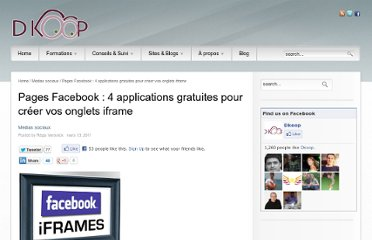 http://dkoop.be/pages-facebook-4-applications-gratuites-pour-creer-vos-onglets-iframe/