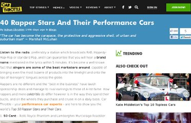 http://www.carthrottle.com/40-rapper-stars-and-their-performance-cars/