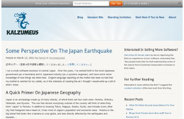 http://www.kalzumeus.com/2011/03/13/some-perspective-on-the-japan-earthquake/