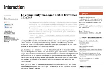 http://www.blog-interaction.fr/breves/le-community-manager-doit-il-travailler-24h24/