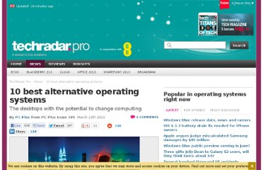http://www.techradar.com/news/software/operating-systems/10-best-alternative-operating-systems-934484