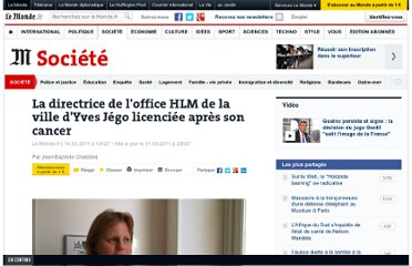 http://www.lemonde.fr/societe/article/2011/03/14/la-directrice-de-l-office-hlm-de-la-ville-d-yves-jego-licenciee-apres-son-cancer_1487653_3224.html
