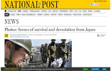 http://news.nationalpost.com/photo_gallery/photos-scenes-of-survival-and-devastation-from-japan/